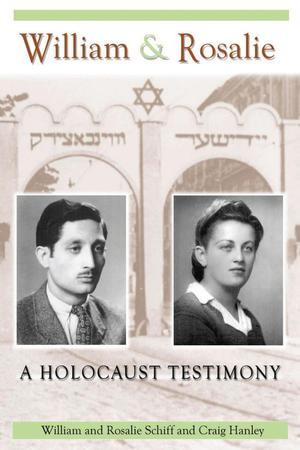 Primary view of object titled 'William & Rosalie: a Holocaust Testimony'.