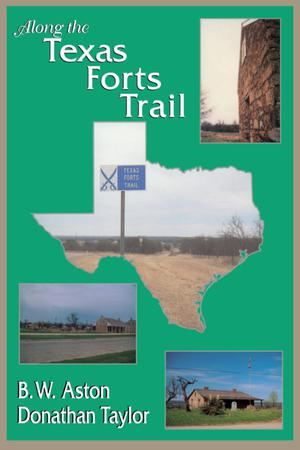 Primary view of object titled 'Along the Texas Forts Trail'.