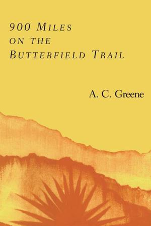 Primary view of object titled '900 Miles on the Butterfield Trail'.