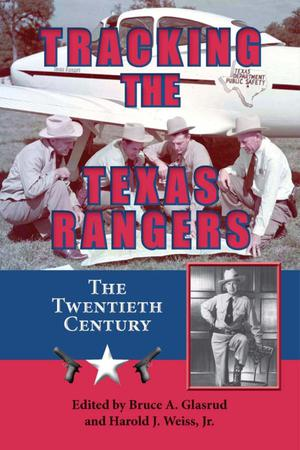Primary view of object titled 'Tracking the Texas Rangers: The Twentieth Century'.