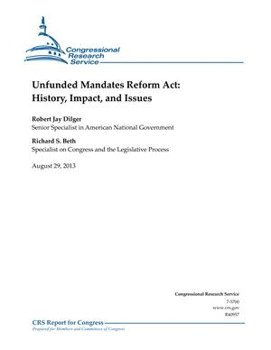Unfunded Mandates Reform Act: History, Impact, and Issues