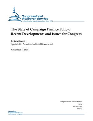 The State of Campaign Finance Policy: Recent Developments and Issues for Congress