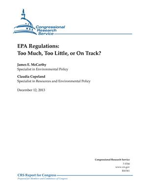 EPA Regulations: Too Much, Too Little, or On Track?