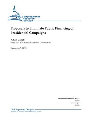 Proposals to Eliminate Public Financing of Presidential Campaigns