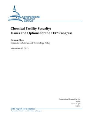 Chemical Facility Security: Issues and Options for the 113th Congress