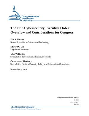 The 2013 Cybersecurity Executive Order: Overview and Considerations for Congress
