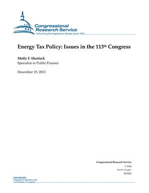 Energy Tax Policy: Issues in the 113th Congress