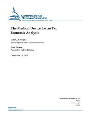 The Medical Device Excise Tax: Economic Analysis