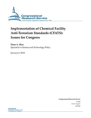Implementation of Chemical Facility Anti-Terrorism Standards (CFATS): Issues for Congress