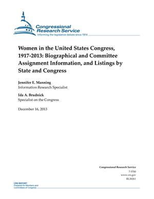 Women in the United States Congress, 1917-2013: Biographical and Committee Assignment Information, and Listings by State and Congress