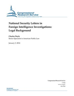 National Security Letters in Foreign Intelligence Investigations: A Glimpse at the Legal Background