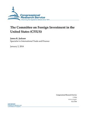 The Committee on Foreign Investment in the United States (CFIUS)