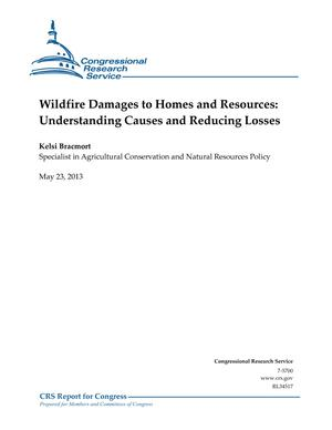 Wildfire Damages to Homes and Resources: Understanding Causes and Reducing Losses