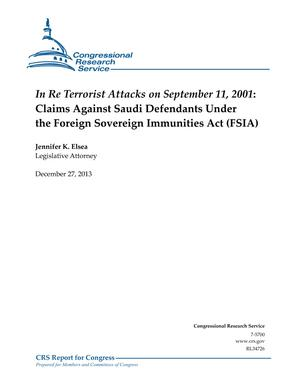 In Re Terrorist Attacks on September 11, 2001: Claims Against Saudi Defendants Under the Foreign Sovereign Immunities Act (FSIA)