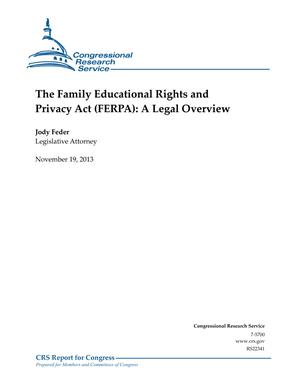 The Family Educational Rights and Privacy Act (FERPA): A Legal Overview