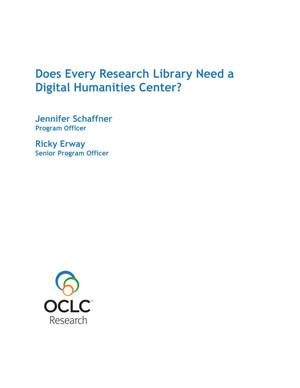 Primary view of object titled 'Does Every Research Library Need a  Digital Humanities Center?'.