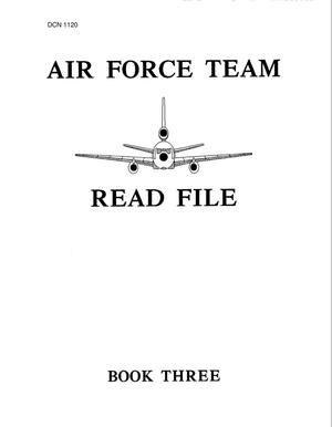Primary view of object titled 'Air Force Team Read File - Book 3'.