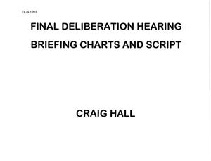 Primary view of object titled 'Air National Guard Actions - Final Deliberation - Hearing Briefing Charts and Script'.