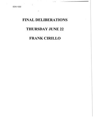 Primary view of object titled 'Final Deliberations, June 22, 1995'.