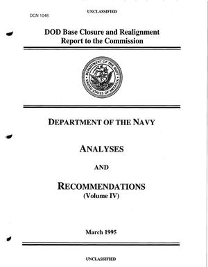 Primary view of object titled 'DoD Base Closrue and Realignment Report, Department of the Navy Analysis and Recommendations (Vol IV), March 1995'.