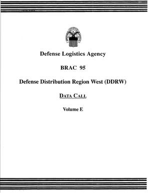 Primary view of object titled 'Defense Logistics Agency (DLA) - Defense Distribution Region West (DDRW) Data Call - Volume E'.