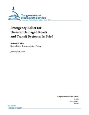 Emergency Relief for Disaster Damaged Roads and Transit Systems: In Brief