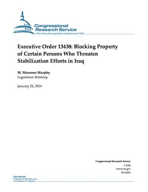 Executive Order 13438: Blocking Property of Certain Persons Who Threaten Stabilization Efforts in Iraq