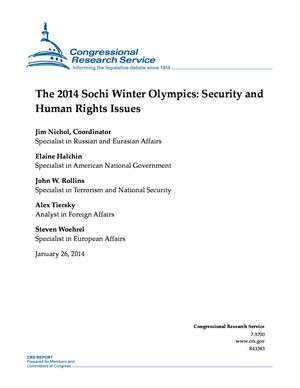 The 2014 Sochi Winter Olympics: Security and Human Rights Issues