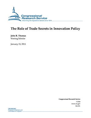 The Role of Trade Secrets in Innovation Policy