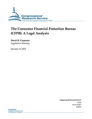 The Consumer Financial Protection Bureau (CFPB): A Legal Analysis
