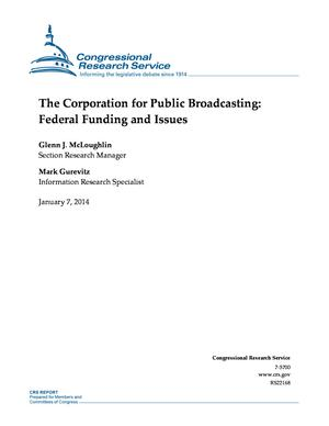 The Corporation for Public Broadcasting: Federal Funding and Issues