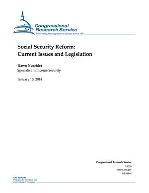 Social Security Reform: Current Issues and Legislation