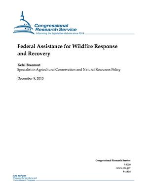 Federal Assistance for Wildfire Response and Recovery