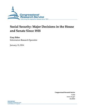 Social Security: Major Decisions in the House and Senate Since 1935
