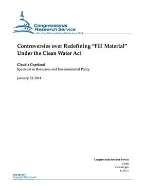 "Controversies over Redefining ""Fill Material"" Under the Clean Water Act"