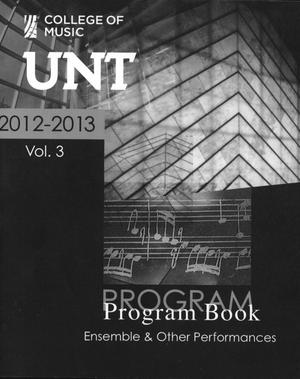 College of Music Program Book 2012-2013: Ensemble & Other Performances, Volume 3