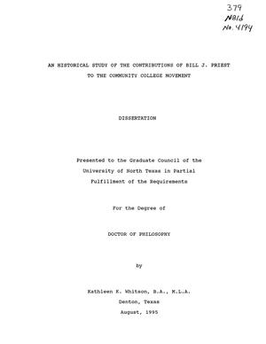 Primary view of object titled 'An Historical Study of the Contributions of Bill J. Priest to the Community College Movement'.