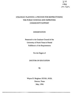 Primary view of object titled 'Strategic Planning : A Process for Restructuring the Public Schools and Improving Community Support'.