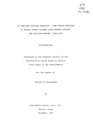 Primary view of object titled 'Of Time and Judicial Behavior : Time Series Analyses of United States Supreme Court Agenda Setting and Decision-making, 1888-1989'.