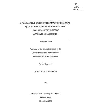 Primary view of object titled 'A Comparative Study of the Impact of the Total Quality Management Program on Exit Level Texas Assessment of Academic Skills Scores'.