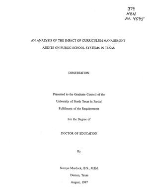 Primary view of object titled 'An Analysis of the Impact of Curriculum Management Audits on Public School Systems in Texas'.