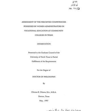 Primary view of object titled 'Assessment of the Perceived Competencies Possessed by Women Administrators in Vocational Education at Community Colleges in Texas'.