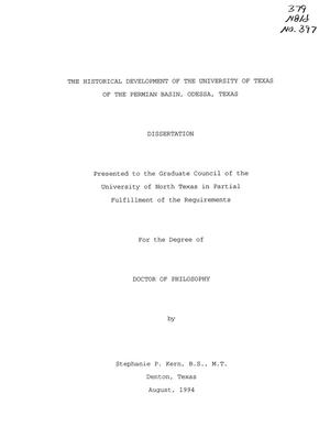 Primary view of object titled 'The Historical Development of the University of Texas of the Permian Basin, Odessa, Texas'.