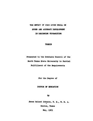 Primary view of object titled 'The Effect of High Speed Drill on Speed and Accuracy Development in Beginning Typewriting'.