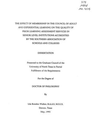 Primary view of object titled 'The Effect of Membership in the Council of Adult and Experiential Learning on the Quality of Prior Learning Assessment Services in Senior Level Institutions Accredited by the Southern Association of Schools and Colleges'.