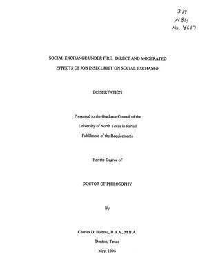Primary view of object titled 'Social Exchange Under Fire: Direct and Moderated Effects of Job Insecurity on Social Exchange'.