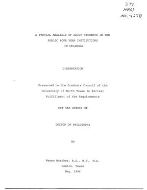 Primary view of object titled 'A Partial Analysis of Adult Students in the Public Four Year Institutions in Oklahoma'.