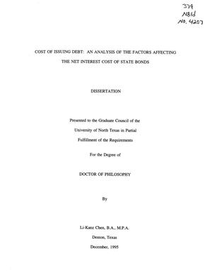Primary view of object titled 'Cost of Issuing Debt: An Analysis of the Factors Affecting the Net Interest Cost of State Bonds'.