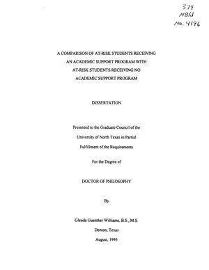 Primary view of object titled 'A Comparison of At-Risk Students Receiving an Academic Support Program with At-Risk Students Receiving no Academic Support Program'.