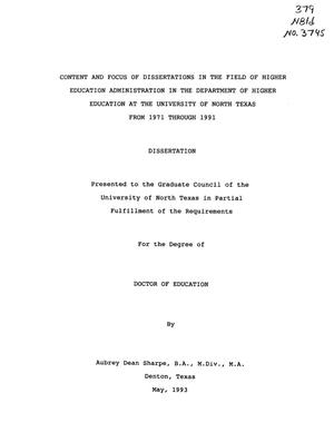 Primary view of object titled 'Content and Focus of Dissertations in the Field of Higher Education Administration in the Department of Higher Education at the University of North Texas from 1971 through 1991'.